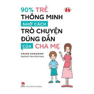 90% Trẻ Thông Minh Nhờ Cách Trò Chuyện Đúng Đắn Của Cha Mẹ ebook AWZ3EPUBPDFPRCMOBI