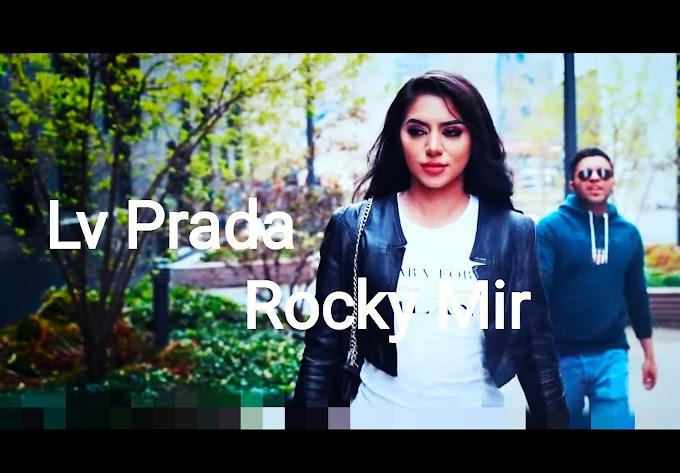 Lv Prada Lyrics - Rocky Mir   New Punjabi Songs 2020