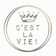 ::C'est la vie !::