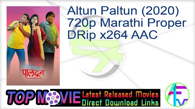 Altun Paltun (2020) 720p Marathi Proper HDRip x264 AAC Movie Online