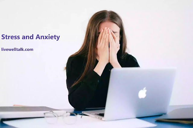 how to manage and cope with Stress and Anxiety