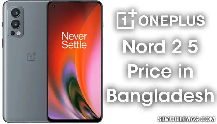 OnePlus Nord 2 5G, OnePlus Nord 2 5G Price, OnePlus Nord 2 5G Price in Bangladesh