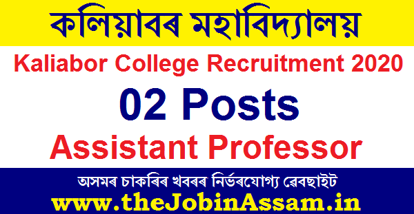 Kaliabor College Recruitment 2020 : Apply For 02 Assistant Professor Posts