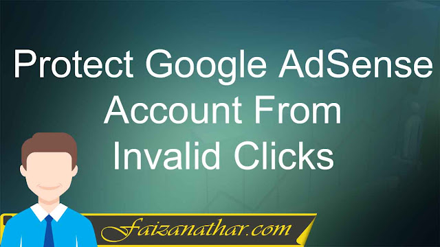 Protect Google AdSense Account From Invalid Clicks