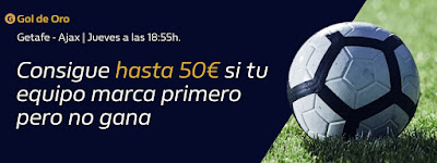 william hill Gol de Oro Getafe vs Ajax 20 febrero 2020