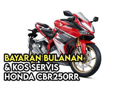 Bayaran dan Kos Servis CBR250RR