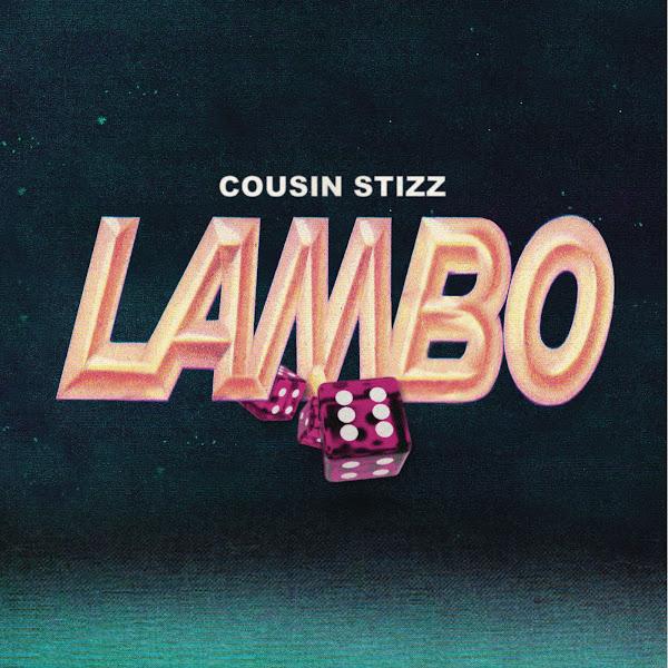 Cousin Stizz - Lambo - Single Cover