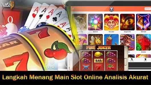 Langkah Menang Main Slot Online Analisis Akurat