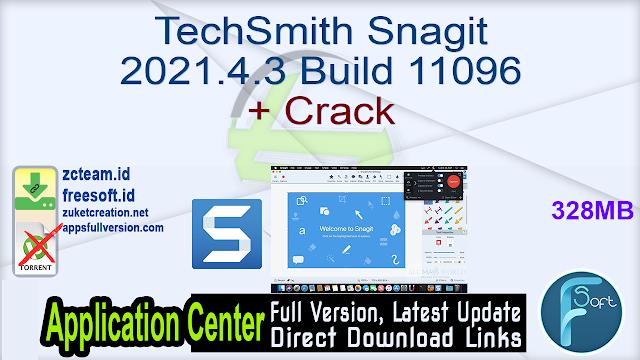TechSmith Snagit 2021.4.3 Build 11096 + Crack_ ZcTeam.id
