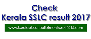 Check Kerala SSLC / 10th result 2017 - SSLC result will declare on May first week.