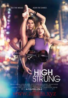 مشاهدة فيلم High Strung 2016 مترجم
