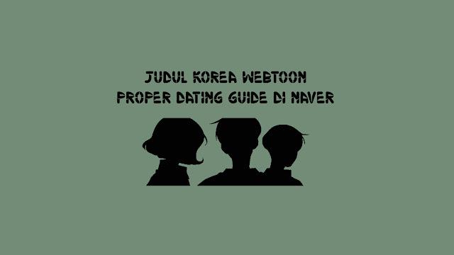 Judul Korea Webtoon Proper Dating Guide di Naver