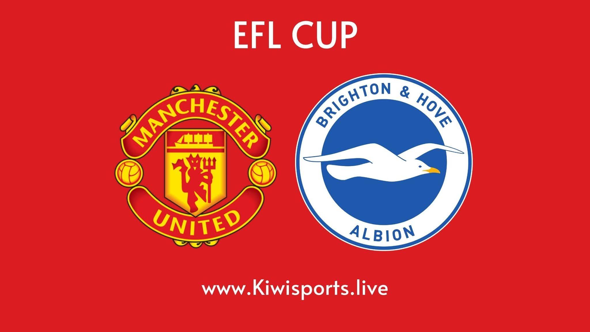Manchester United vs Brighton | EFL CUP