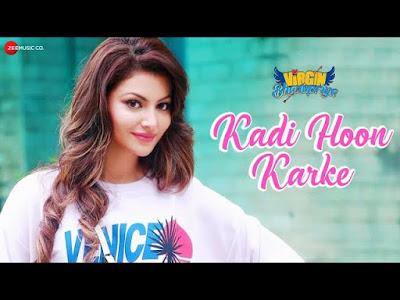Kadi Hoon Karke Lyrics - Virgin Bhanupriya
