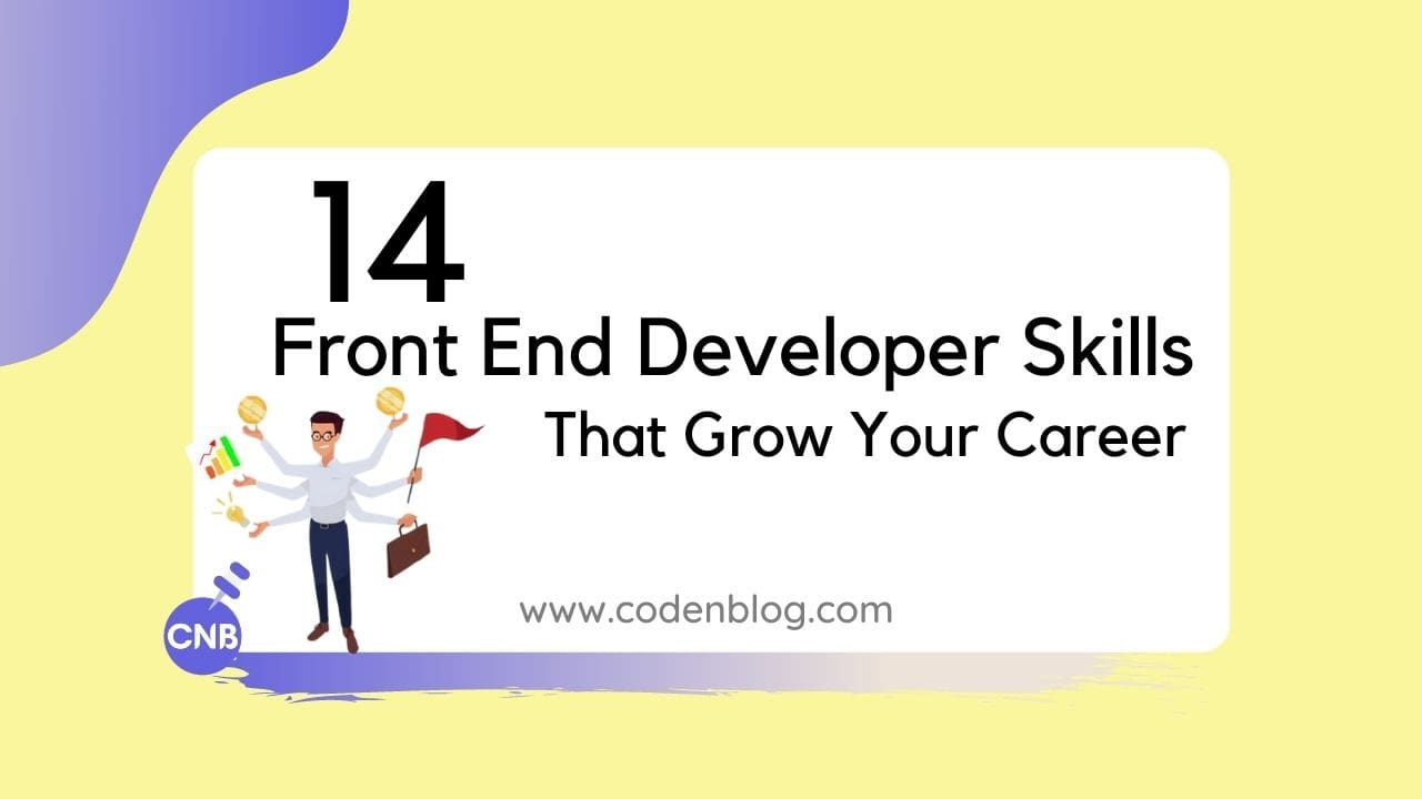 14 Front End Developer Skills That Grow Your Career In 2020