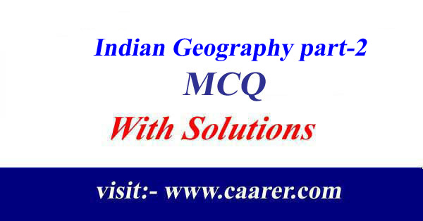 Indian Geography part-2