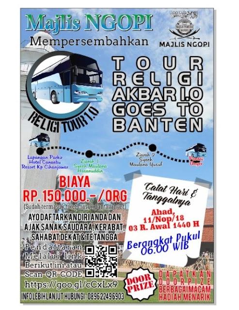 Tour Religi Akbar Goes To Banten Digelar 18 Nopember 2018
