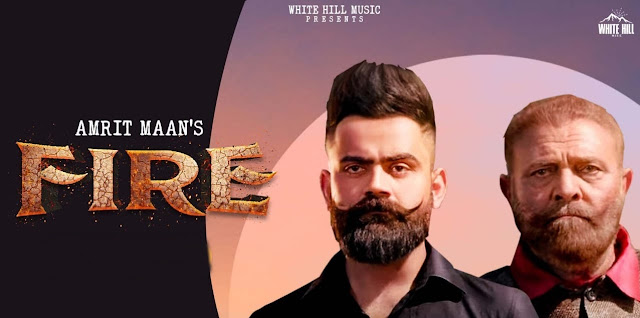 Fire Lyrics - Amrit Maan