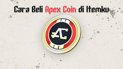 Cara Beli Apex Coin Untuk Apex Legends di Itemku