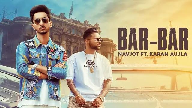 Bar Bar Lyrics - Navjot