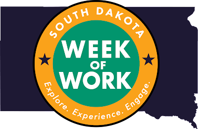 South Dakota Week of Work - Explore, experience, engage.