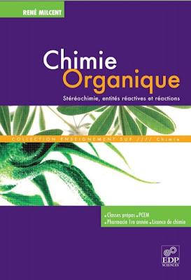 Livre: Chimie Organique, Stéréochimie, entités réactives et réactions