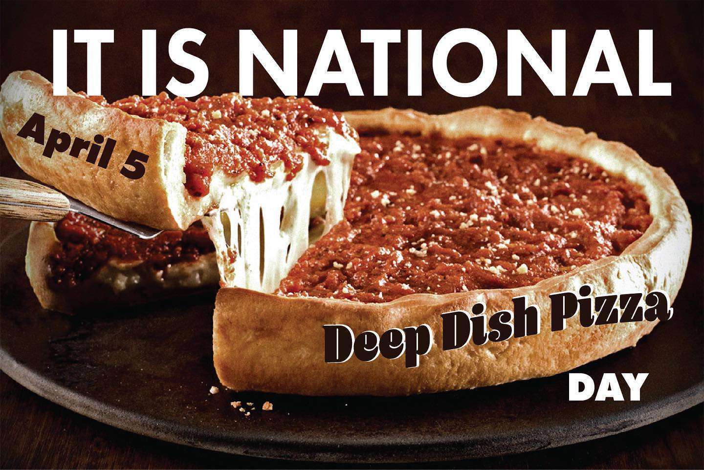 National Deep Dish Pizza Day Wishes Pics