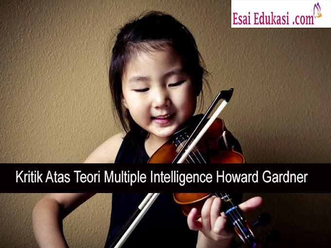 Kritik Atas Teori Multiple Intelligence Howard Gardner