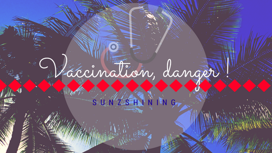 Les dangers de la vaccination