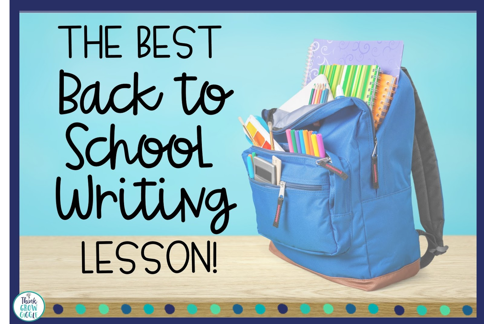 writing lesson for the first week of school