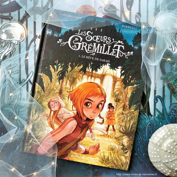 Les sœurs Grémillet - Le rêve de Sarah