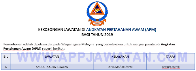 Jawatan Kosong Terkini di Angkatan Pertahanan Awam (APM).