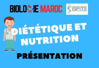 DIÉTÉTIQUE ET NUTRITION -ISPITS- Présentation géné