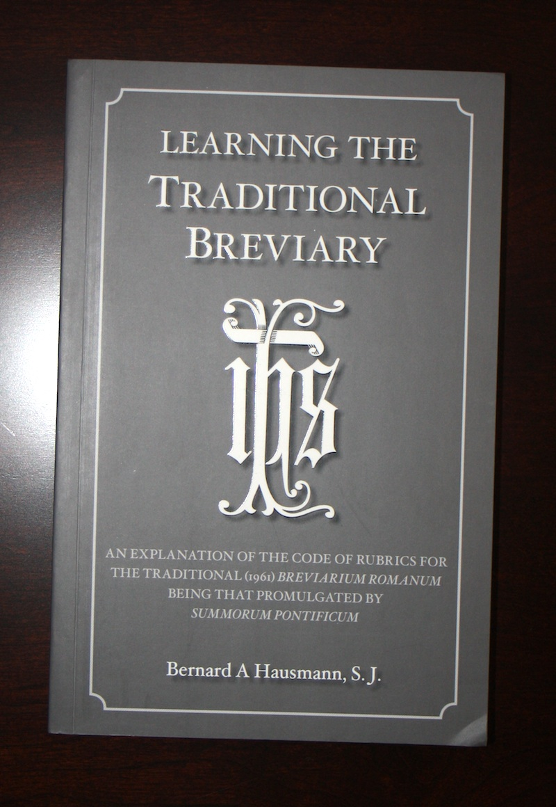 New Liturgical Movement: Review: The Roman Breviary in