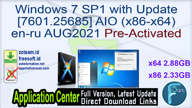 Windows 7 SP1 with Update [7601.25685] AIO (x86-x64) en-ru AUG2021 Pre-Activated