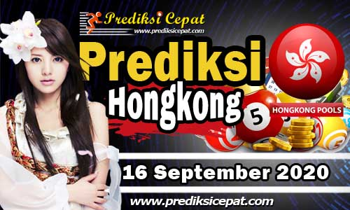 Prediksi Togel HK 16 September 2020