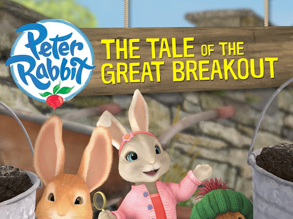 Peter Rabbit And Friends - The Tale Of The Great Breakout