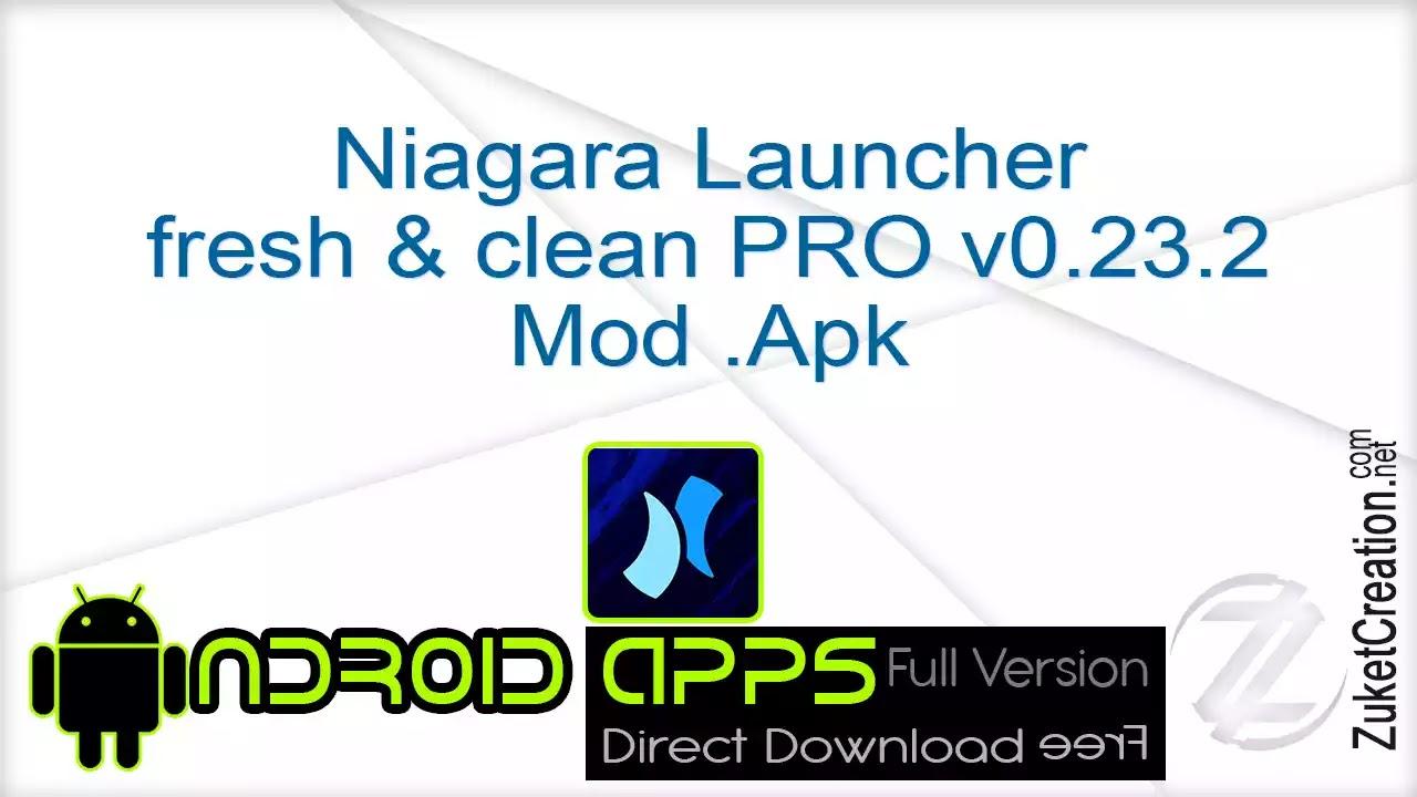 Niagara Launcher fresh & clean PRO v0.23.2 Mod .Apk