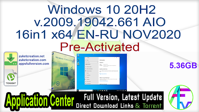 Windows 10 20H2 v.2009.19042.661 AIO 16in1 x64 EN-RU NOV2020 Pre-Activated