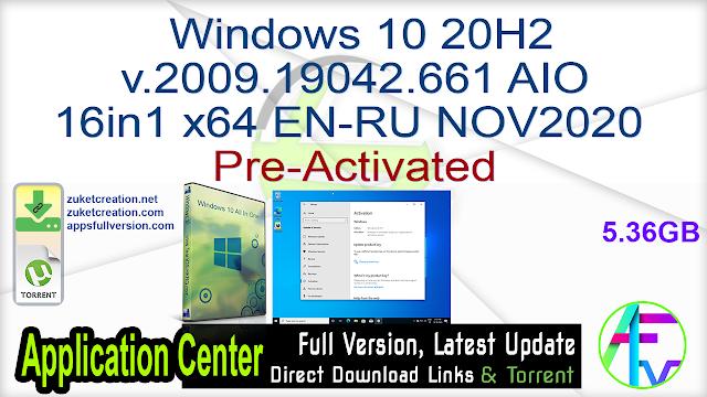 Windows 10 20H2 v.2009.19042.661 AIO 16in1 x64 EN-RU NOV2020 Pre-Activated