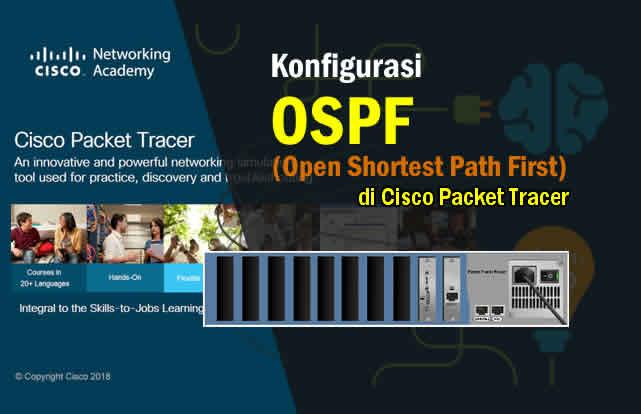 Pengertian dan Cara Konfigruasi Routing OSPF di Packet Tracer