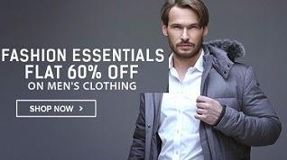 Fashion Essential: Flat 60% Off on Men's Clothing@ Flipkart
