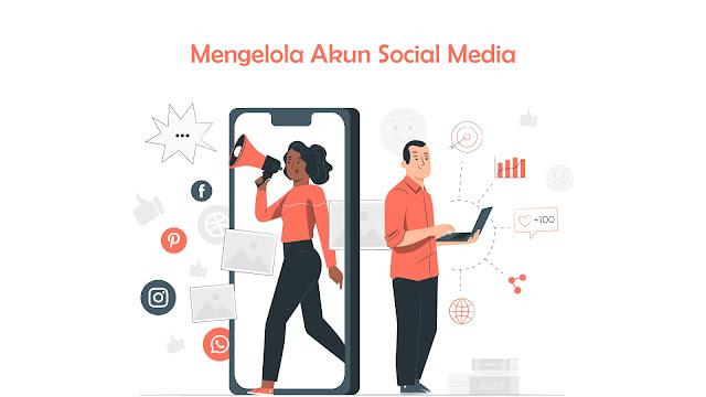 Mengelola Akun Social Media