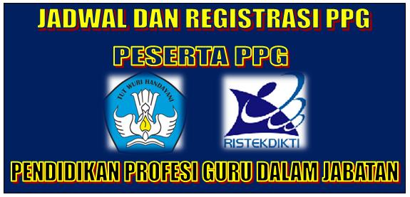 Jadwal dan Registrasi PPG Dalam Jabatan 2018