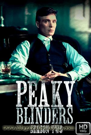 Peaky Blinders Temporada 2 [1080p] [Latino-Ingles] [MEGA]