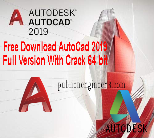 Free Download AutoCad 2019 Full Version With Crack 64 bit