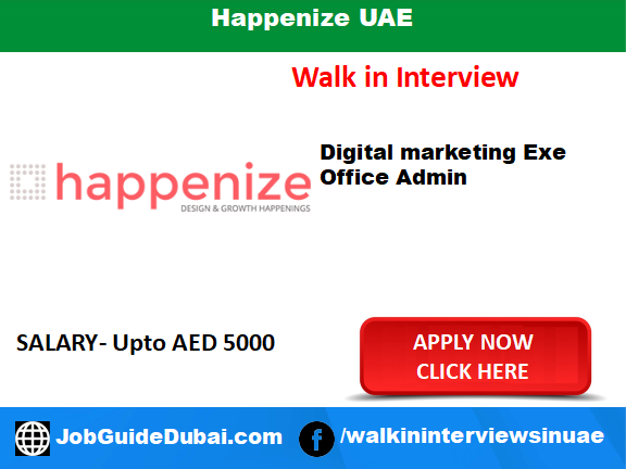 Happenize UAE career for Web Project Manager, Digital Marketing Executive, Office Admin and Secretary cum HR & Admin Assistant.jobs in Dubai UAE