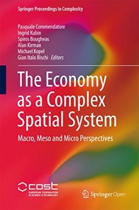 Livro: The economy as a complex spatial system / Editores: Pasquale Commendatore, Ingrid Kubin, Spiros Bougheas, Alan Kirman, Michael Kopel e Gian Italo Bischi