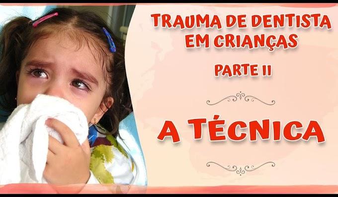 TRAUMA DENTAL: Trauma de Dentista em Crianças (II) - A Técnica - Dra. Carmem Silvia