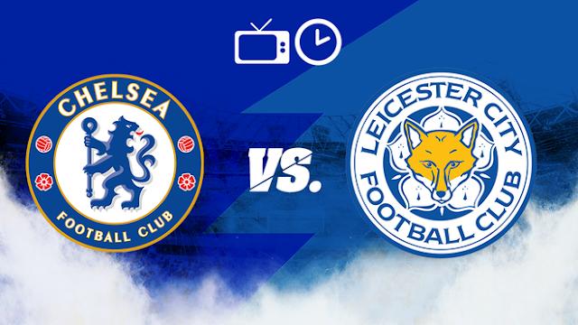 Chelsea vs. Leicester City: hora y dónde ver el partido en directo y posibles alineaciones